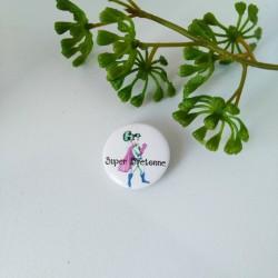 Badge Super Bretonne